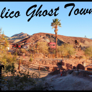 Calico Ghost Town - Yermo (CA)